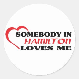 Jemand in Hamilton-Lieben ich Runder Aufkleber