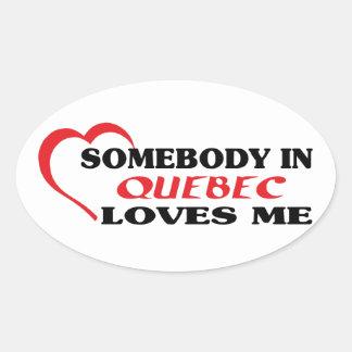Jemand in Quebec-Lieben ich Ovaler Aufkleber