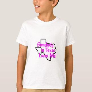 JEMAND IN TEXAS-LIEBEN ICH T-Shirt