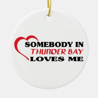 Jemand in Thunder- BayLieben ich, Rundes Keramik Ornament
