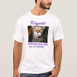 J'embrasse Montag Chat sur La bouche! T-Shirt