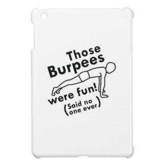Jenes waren Burpees Spaß iPad Mini Hülle
