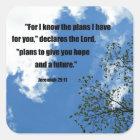 Jeremias-29:11 für kenne mich die Pläne, die ich Quadratischer Aufkleber