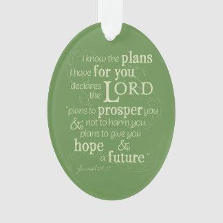 Jeremias-29:11 kenne ich die Pläne, die ich für Ornament