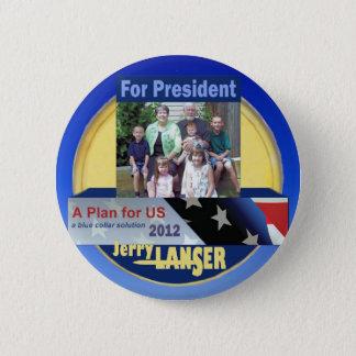 Jerry Lanser für Präsidenten 2012 Runder Button 5,7 Cm