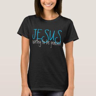 Jesus angemessen gepriesener T - Shirt sein