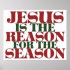 Jesus ist der Grund während der Jahreszeit Poster