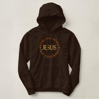 Jesus, König aller Könige, HERR aller Herren Bestickter Pullover Hoodie