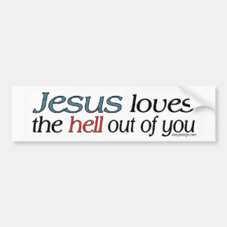 Jesus-Lieben die Hölle aus Ihnen heraus Autoaufkleber