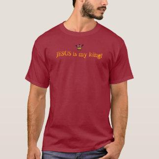 Jesus my king! T-Shirt