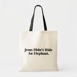 Jesus ritt nicht einen Elefanten Budget Stoffbeutel