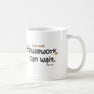 Jesus sagte, dass Hausarbeit warten kann Kaffeetasse
