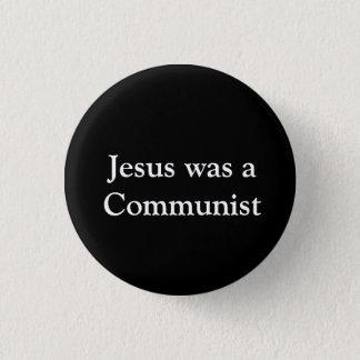 Jesus war ein Kommunist Runder Button 2,5 Cm