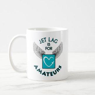 Jet wird lag is amateurs sein mug tasse