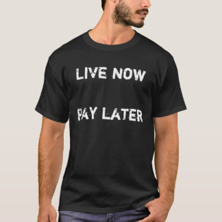 Jetzt leben Lohn-neueres T-Stück T-Shirt
