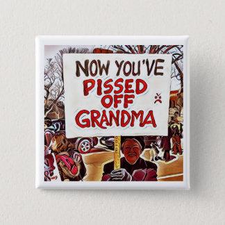 Jetzt pissed Sie weg Großmutter Quadratischer Button 5,1 Cm