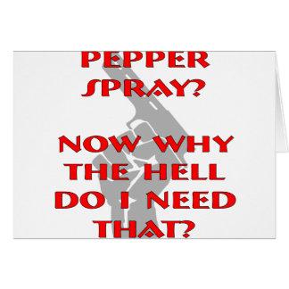 Jetzt, warum ich tue, benötigen Sie Pfeffer-Spray Karte