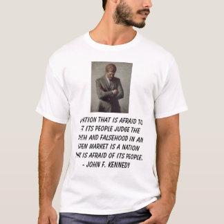 jfk, a-Nation, die Angst hat, seine Leute zu T-Shirt