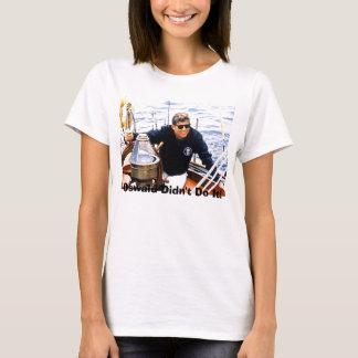 jfk-manofsea-sailing-maine-8-12-62, Oswald Didn… T-Shirt
