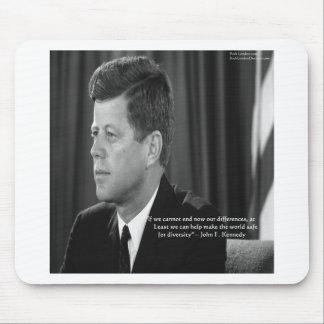 JFK Unterschied/Diversity-Zitat Mauspads