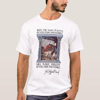 JFK Zitat auf friedlicher oder heftiger Revolution T-Shirt