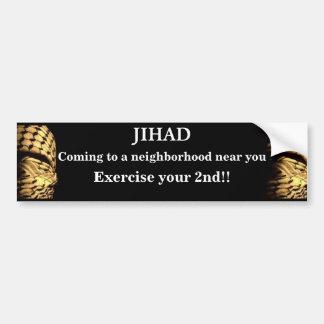 Jihad, der zu einer Nachbarschaft nahe Ihnen kommt Autoaufkleber