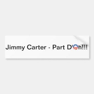 Jimmy Carters an zweiter Stelle Ausdruck Autoaufkleber