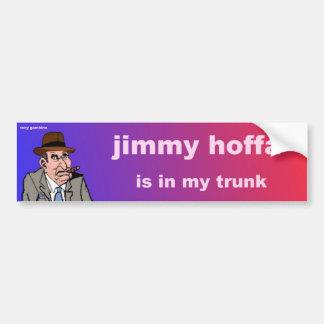 Jimmy hoffa ist in meinem Stamm Autoaufkleber