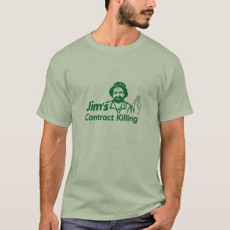 Jims Vertrags-Tötung T-Shirt