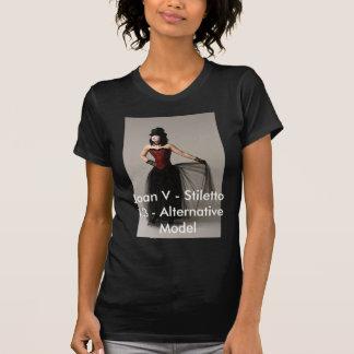 Joan V - Stilett 13 - Der Speicher Alt-Modells! T-Shirt
