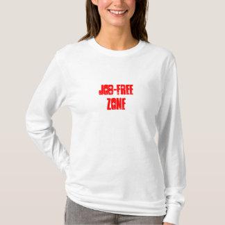 Job-Freie Zone T-Shirt