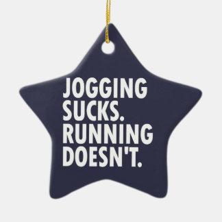 Joggen ist zum Kotzen. Das Laufen tut nicht. Keramik Ornament