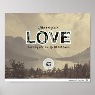 John-15:13 - es gibt nicht größere Liebe Poster