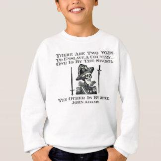 John Adams auf Schwertern und Schulden Sweatshirt