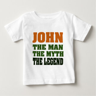 JOHN - der Mann, der Mythos, die Legende! Baby T-shirt