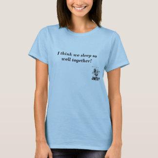 JOKER III, denke ich, dass wir so gut t… schlafen T-Shirt