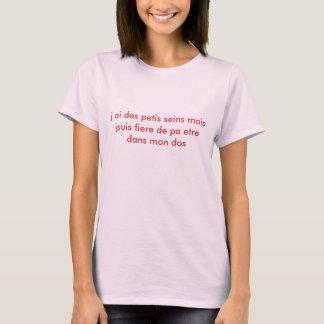 Jsuis Fiere de pa mais seins petis DES J ai etr… T-Shirt