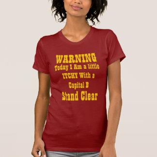Juckendes w/Capital B! T-Shirt