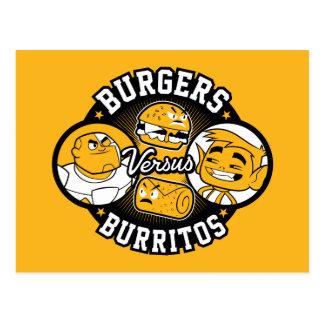 Jugendlich Titanen gehen!   Burger gegen Burritos Postkarte
