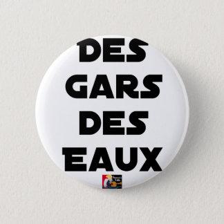 Jungen der Gewässer - Wortspiele - Francois Ville Runder Button 5,1 Cm