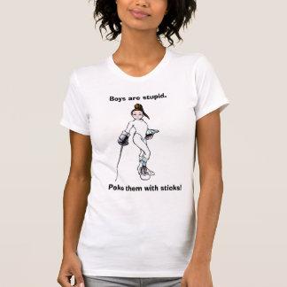 Jungen sind., stoßen sie mit Stöcken dumm! T-Shirt