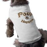 Kacken Sie geschieht Haustier-Kleidung Hundbekleidung