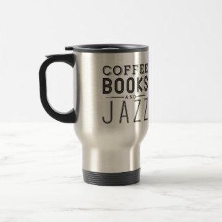 Kaffee, Bücher und Jazz Reisebecher