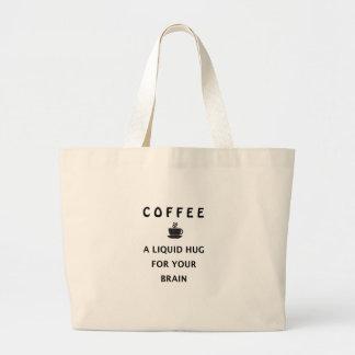 Kaffee-flüssige Umarmung für Ihr Gehirn Jumbo Stoffbeutel