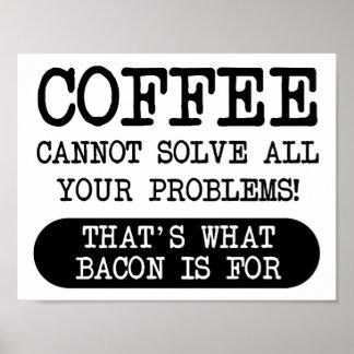 Kaffee gegen Speck-lustiges Plakat