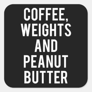 Kaffee, Gewichte und Erdnussbutter - lustige Quadratischer Aufkleber