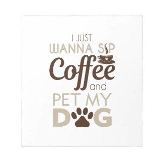 Kaffee-Haustier mein Hund Notizblock