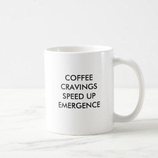 KAFFEE-HEFTIGE VERLANGEN BESCHLEUNIGEN AUFTAUCHEN KAFFEETASSE