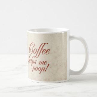 Kaffee hilft mir zu kacken kaffeehaferl