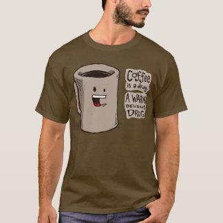 Kaffee ist ein Drogen-Shirt T-Shirt